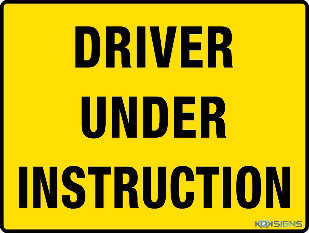 where to buy driver under instruction signs